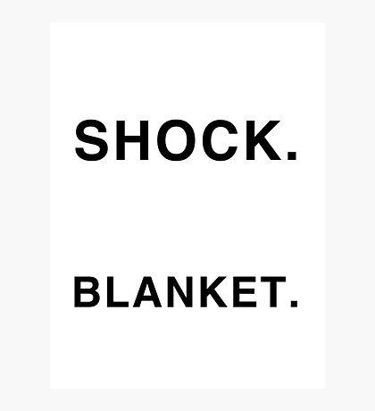 Shock Blanket Photographic Print