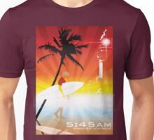 Byron bay 5:45am Unisex T-Shirt