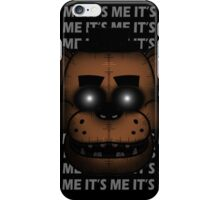 IT'S ME (Five Nights at Freddy's) iPhone Case/Skin