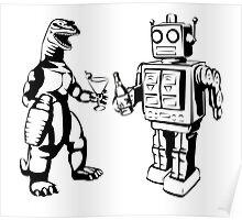 Robot and Godzilla drinking Poster