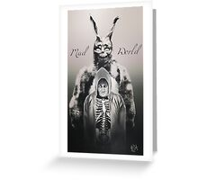 Mad World  Greeting Card