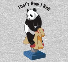 Panda Bear That's How I Roll One Piece - Long Sleeve