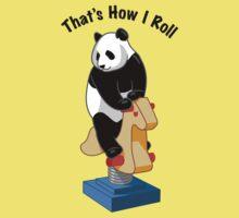 Panda Bear That's How I Roll One Piece - Short Sleeve