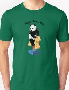 Panda Bear That's How I Roll T-Shirt