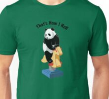 Panda Bear That's How I Roll Unisex T-Shirt