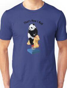 Panda Bear That's How I Roll Unisex T-Shirt