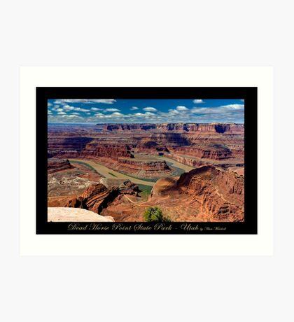 Dead Horse Point State Park - Utah nature landscape print Art Print