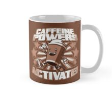 Caffeine Powers... Activate! Mug