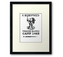 Dragon Slayer Camp 1468 Framed Print