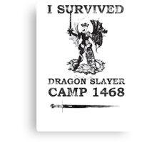 Dragon Slayer Camp 1468 Canvas Print