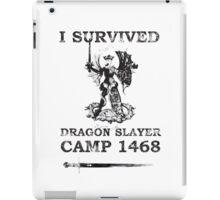 Dragon Slayer Camp 1468 iPad Case/Skin