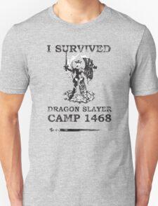 Dragon Slayer Camp 1468 T-Shirt