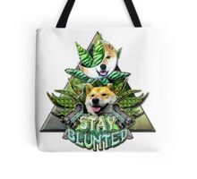Stay Blunted Tote Bag