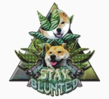 Stay Blunted by 4wex