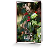 Happy Holidays Holly Greeting Card