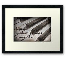 Music . . . Framed Print