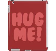 Hug Me iPad Case/Skin
