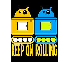 robots-keep on rolling Photographic Print
