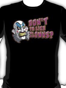 Aren't We Funny? T-Shirt