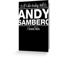 Andy Samberg - If I Die Series (Variant) Greeting Card