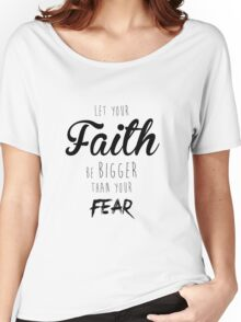 Faith Over Fear Women's Relaxed Fit T-Shirt