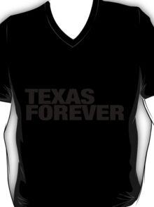 TEXASFOREVER T-Shirt