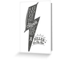 Riders of the storm Greeting Card