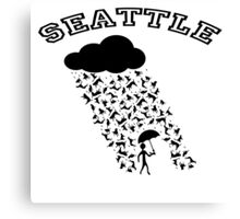 SEATTLE....where it's always raining Cats and Dogs! Canvas Print
