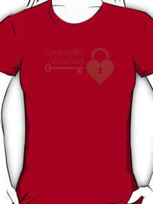 Locksmith Wanted Valentine's Day Heart Lock T-Shirt