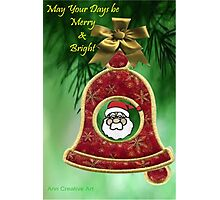 May Your Days be Merry & Bright Photographic Print