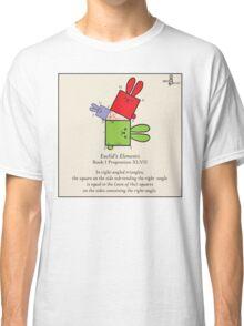 Euclid's Elements Book 1 Prop 47 GeoBunnies Classic T-Shirt