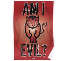 Am I Evil? Poster