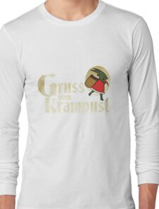 Gruss vom Krampus! Long Sleeve T-Shirt