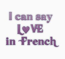 Say Love in French by transrender