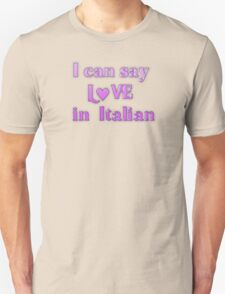 Say Love in Italian T-Shirt