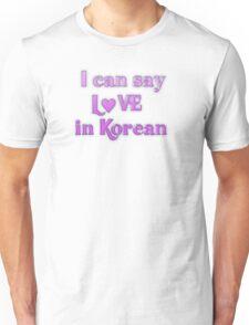 Say Love in Korean Unisex T-Shirt