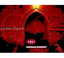 Gothic Epoch Photographic Print