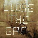 Close the Gap by gracelouise