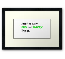 Fun and Happy things Framed Print