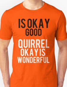 12 Days of StarKid: Is Okay Good T-Shirt