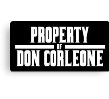 Property of Don Corleone Canvas Print