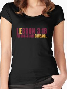 Lebron James For God So Loved Cleveland Women's Fitted Scoop T-Shirt
