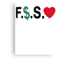 Fuck Money Spread Love [Black] Canvas Print