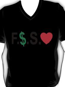 Fuck Money Spread Love [Black] T-Shirt