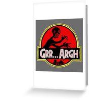 Grrassic Pargh Greeting Card