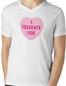 I Tolerate You Valentine's Day Heart Candy Mens V-Neck T-Shirt