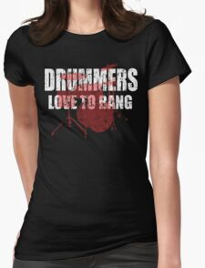 Drummers love to bang t shirt Womens Fitted T-Shirt