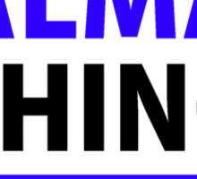 It's an ALMA thing, you wouldn't understand !! Sticker