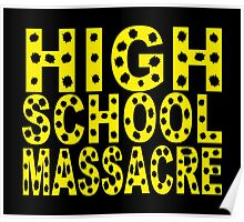 High School Massacre Poster