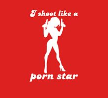 I Shoot Like A Porn Star Womens Fitted T-Shirt
